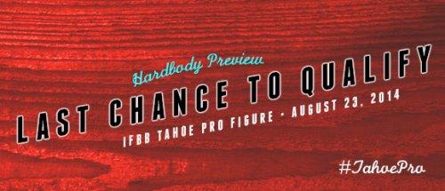 2014 IFBB TAHOE PRO - последний шанс для класса «Фигура»